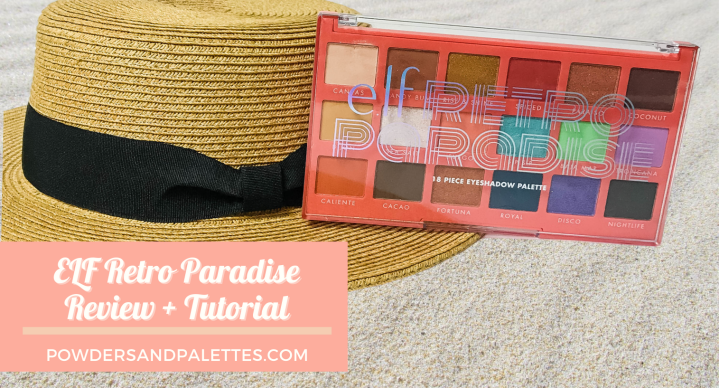 Elf Retro Paradise | Review + Tutorial