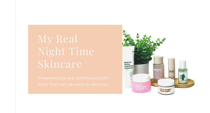 My Real Night Time Skin Care Routine